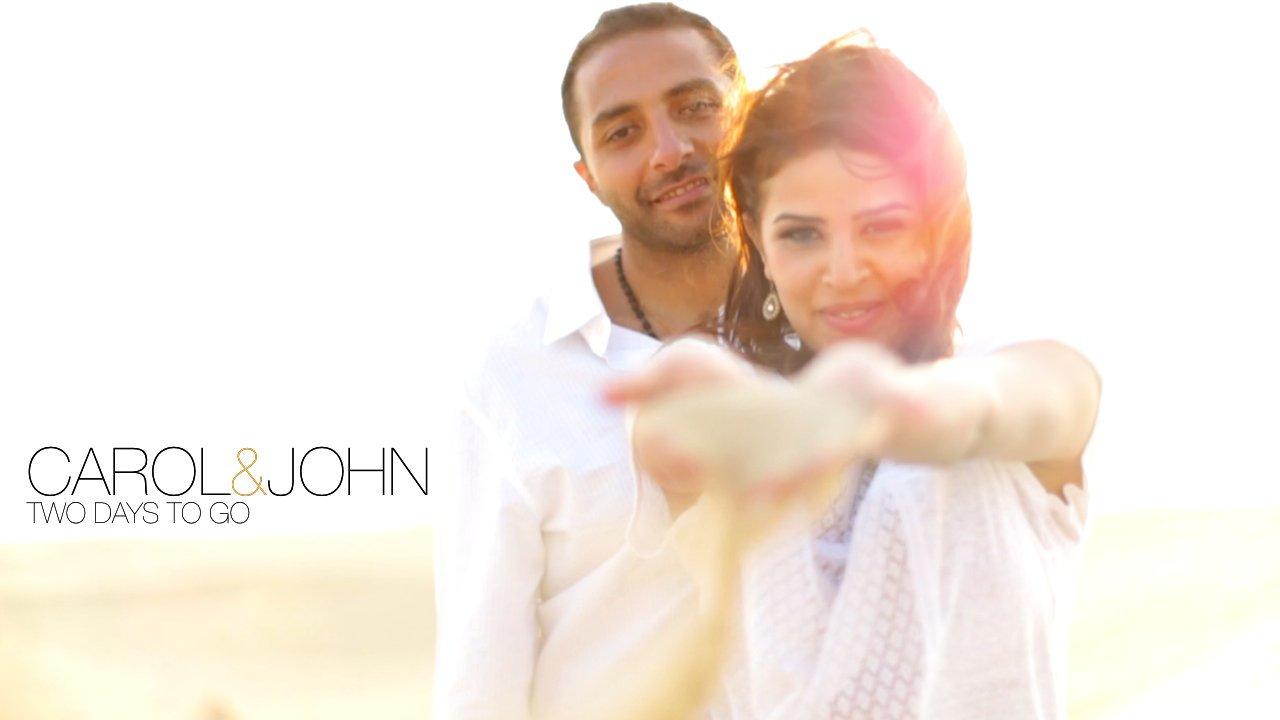 Carol & John – Two Days to Go
